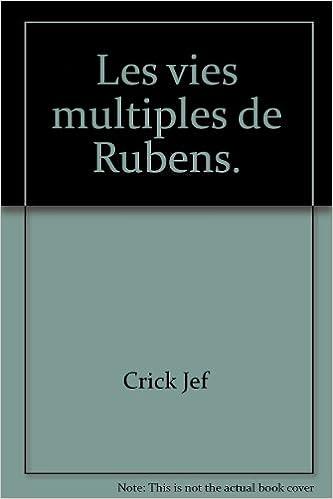 Livre gratuits en ligne Les vies multiples de rubens epub, pdf