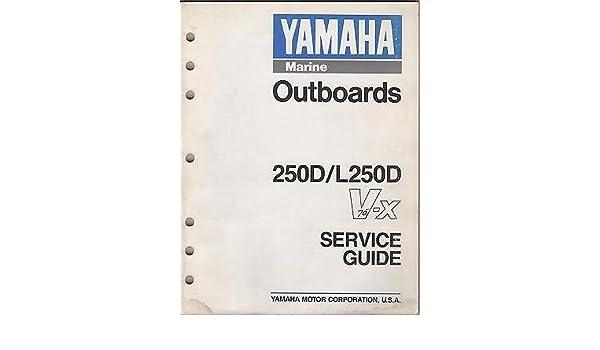 1990 YAMAHA OUTBOARD MOTOR 250D/L250D V-X SERVICE GUIDE MANUAL (703