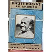 "Knute Rockne Man Builder All American Quarterback One of the ""Four Horsemen"""