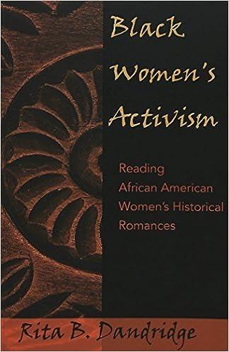 Book Black Women's Activism: Reading African American Women's Historical Romances (African-American Literature and Culture) by Rita B. Dandridge (2004-03-25)