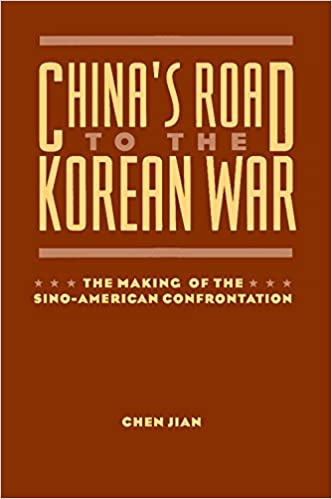 Chinas Road to the Korean War Reissue Edition