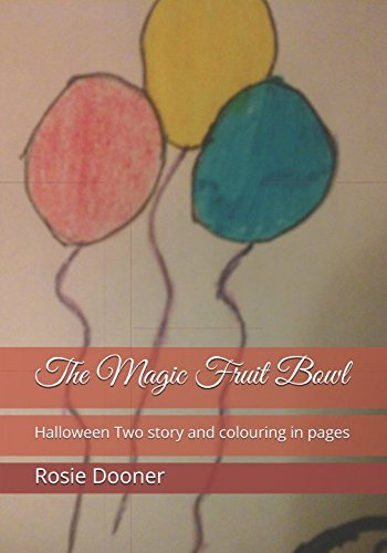 The Magic Fruit Bowl: Halloween Two story and colouring in pages -