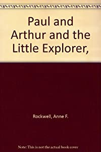 Library Binding Paul and Arthur and the Little Explorer Book
