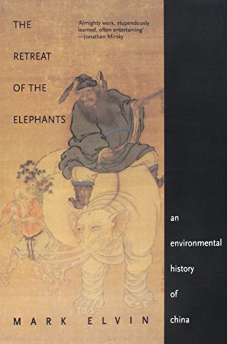 The Retreat of the Elephants: An Environmental History of...