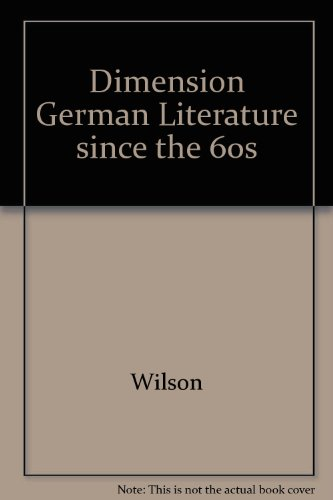 Dimension: A Reader of German Literature Since 1968