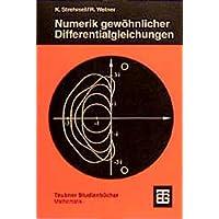 Numerik gewöhnlicher Differentialgleichungen (Teubner Studienbücher Mathematik)