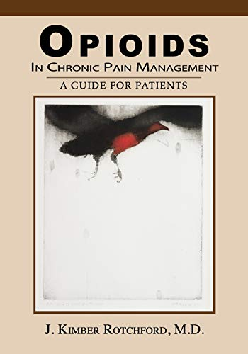B.E.S.T Opioids In Chronic Pain Management: A Guide For Patients [P.D.F]