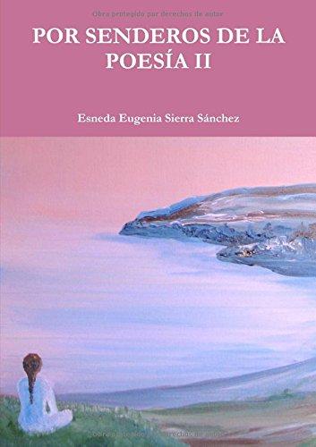 Download Por Senderos De La Poesía Ii (Spanish Edition) ebook