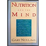 Nutrition and the Mind, Gary Null, 1568580215