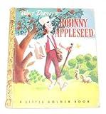 Walt Disney's Johnny Appleseed (A Little Golden Book)
