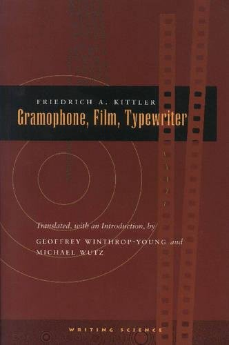 Gramophone, Film, Typewriter (Writing Science)