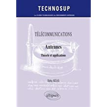 Antennes: Theorie et Applications (techno Sup)