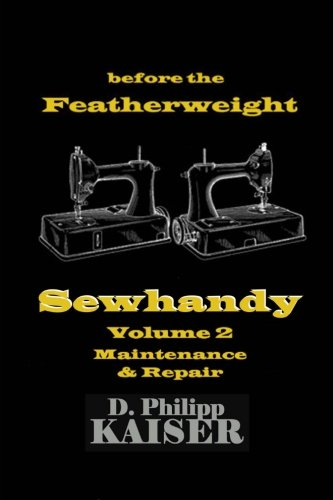 Used, before the Featherweight  Sewhandy  Volume 2  Maintenance for sale  Delivered anywhere in USA