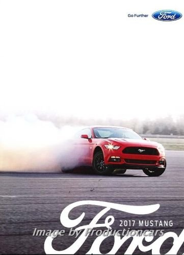Convertible Shelby - 2017 Ford Mustang GT 40-page Sales Brochure Catalog - Convertible GT-350 Shelby