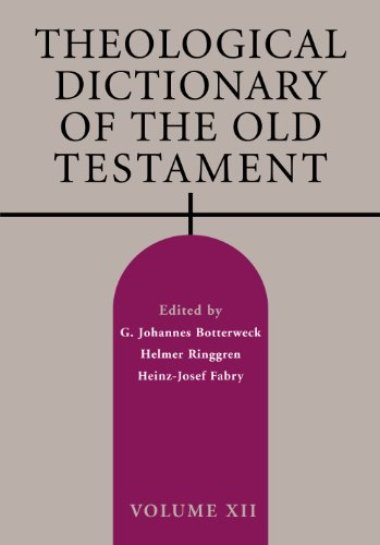Theological Dictionary of the Old Testament, Volume XII by Brand: Wm. B. Eerdmans Publishing Co.