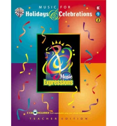 [(Music Expressions Supplementary Kindergarten to Grade 2: Music for Holidays & Celebrations, Book & 2 CDs)] [Author: Alfred Publishing] published on (August, 2003) ebook