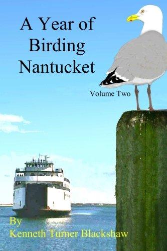 Read Online A Year of Birding Nantucket, Vol. 2 ebook