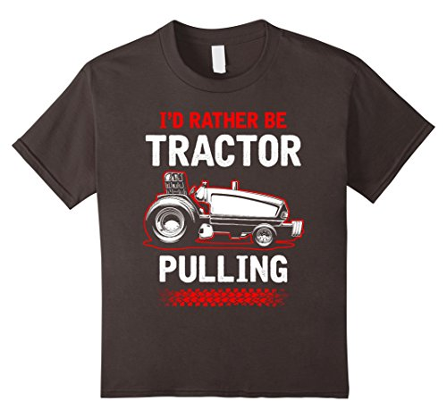 unisex-child I'd Rather Be Tractor Pulling T-Shirt - Tractor Pulling Tee 10 Asphalt
