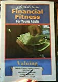 Financial Fitness for Young Adults: Valuing Your Money