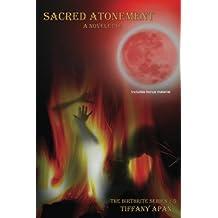 Sacred Atonement: A Novelette (The Birthrite Series, #1.5)