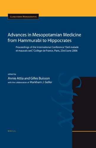 Advances in Mesopotamian Medicine from Hammurabi to Hippocrates (Cuneiform Monographs)