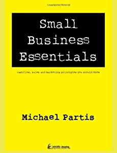 Small Business Essentials: cashflow, sales and marketing principles you should know from Indelible Imaging