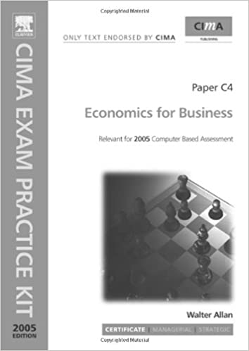 CIMA Exam Practice Kit: Economics for Business: Walter Allan