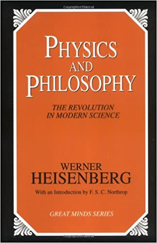 Buy Physics and Philosophy: The Revolution in Modern Science (Great Minds)  Book Online at Low Prices in India | Physics and Philosophy: The Revolution  in Modern Science (Great Minds) Reviews & Ratings -