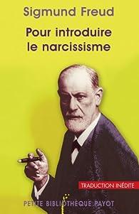 Pour introduire le narcissisme par Sigmund Freud