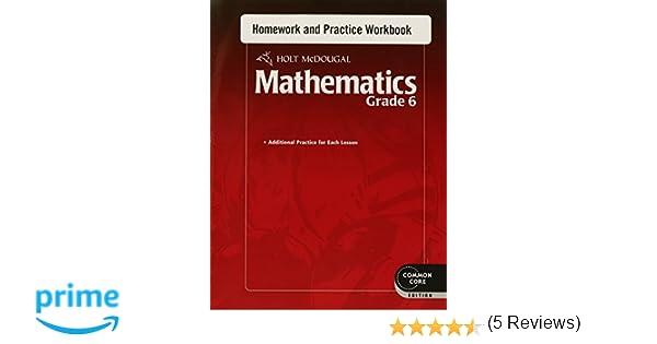 Holt McDougal Mathematics: Homework and Practice Workbook Grade 6 ...