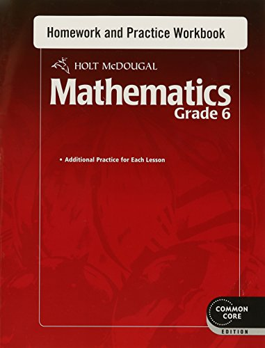 Holt McDougal Mathematics: Homework and Practice Workbook Grade 6