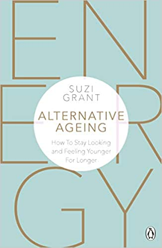 Descargar Libros Alternative Ageing: How To Stay Looking And Feeling Younger For Longer Gratis Formato Epub