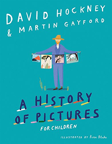 A History of Pictures takes young readers on an adventure through art history. From cave paintings to video games, this book shows how and why pictures have been made, linking art to the human experience. Hockney and Gayford explain each piece of ...