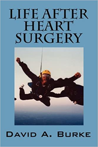 Resultado de imagem para book Life After Heart Surgery, David Burke