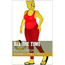 All the Time: Donna Linton