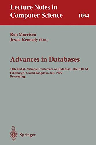 Advances in Databases: 14th British National Conference on Database, BNCOD 14 Edinburgh, UK, July 3 - 5, 1996. Proceedings (Lecture Notes in Computer - Kennedy Dom Shop