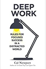 Deep Work by Cal Newport for Personal Transformation Paperback