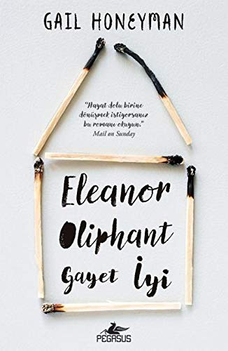 Book cover from Eleanor Oliphant Gayet İyi by Gail Honeyman