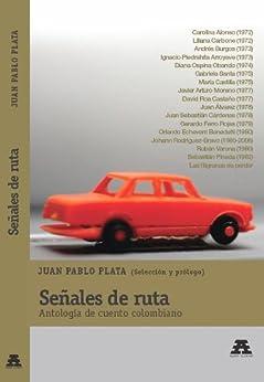 Señales de ruta (Spanish Edition) by [Plata, Juan Pablo]