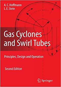 Book Gas Cyclones and Swirl Tubes: Principles, Design, and Operation by Alex C. Hoffmann (2010-10-19)