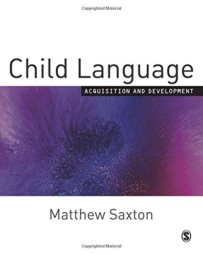 Child Language: Acquisition and Development by Brand: SAGE Publications Ltd