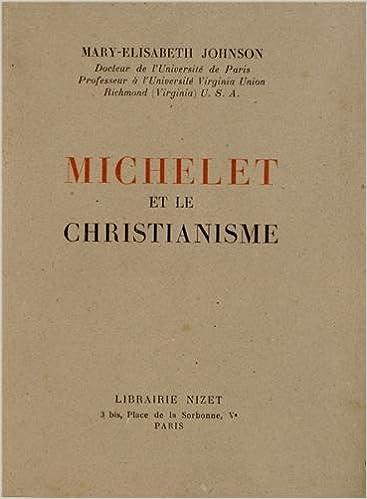 Téléchargement Michelet et le Christianisme pdf epub