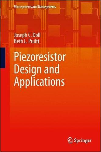 piezoresistor design and applications doll joseph c pruitt beth l