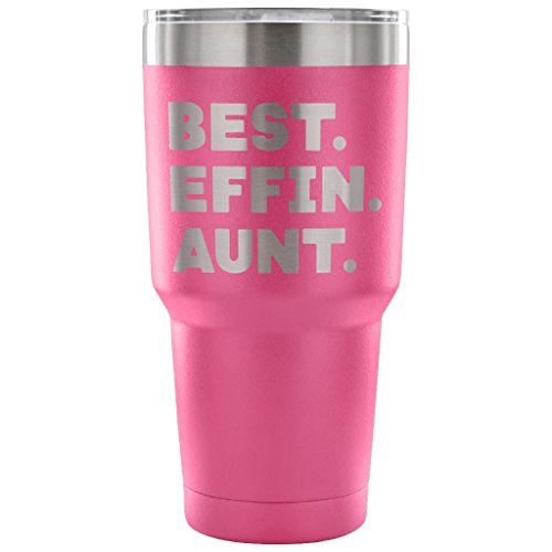 ArtsyMod BEST EFFIN AUNT Premium Vacuum Tumbler, PERFECT FUNNY GIFT for Your Favorite Aunt from Niece, Nephew! Humorous Gift, Attractive Water Tumbler, 30oz. (Pink) - Prince Eric Baby Costume