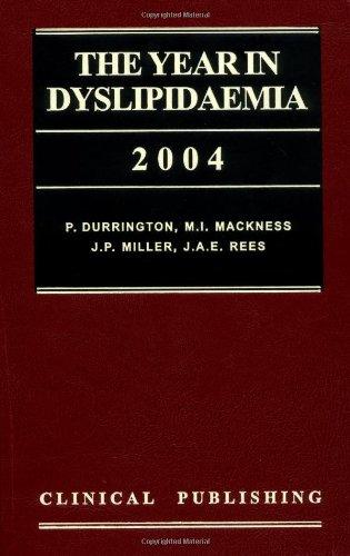 The Year in Dyslipidaemia 2004 P. Durrington