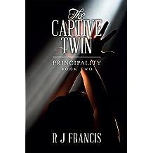 The Captive Twin (Principality Book 2)