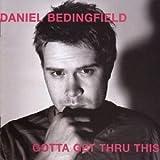 Gotta Get Thru This by Daniel Bedingfield (2003-07-17)
