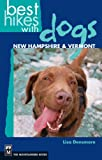 Best Mountaineers Books NEW Hikes In Us - Best Hikes with Dogs New Hampshire and Vermont Review