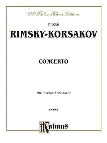 Concerto: For Trombone and Piano: Kalmus Classic Edition (Kalmus Edition)