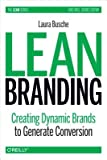 img - for Lean Branding( Creating Dynamic Brands to Generate Conversion)[LEAN BRANDING][Hardcover] book / textbook / text book